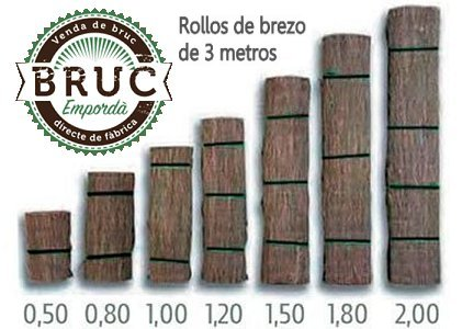 Rollos de brezo medidas - Bruc Emporda
